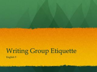 Writing Group Etiquette