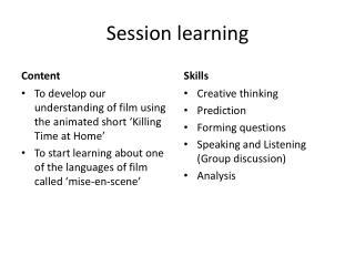 Session learning