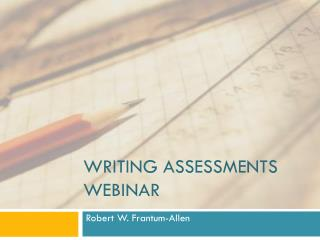 Writing Assessments Webinar