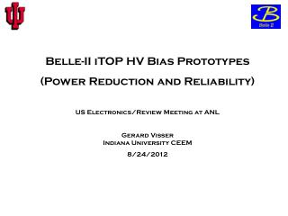 Belle-II  iTOP  HV Bias Prototypes (Power Reduction and Reliability)