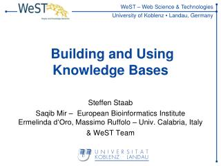 Building and Using Knowledge  Bases