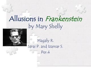 Allusions in  Frankenstein by Mary Shelly