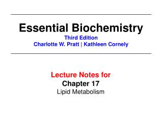 Lecture Notes for  Chapter 17 Lipid Metabolism