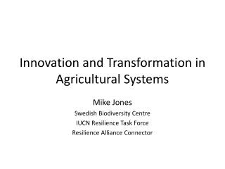 Innovation and Transformation in Agricultural Systems