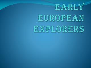 Early European Explorers