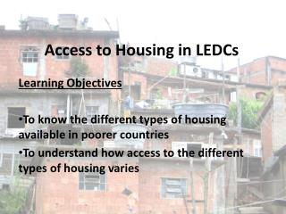 Access to Housing in LEDCs