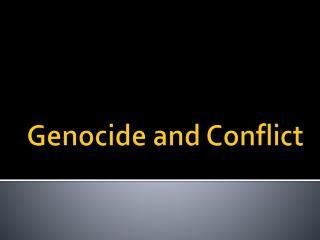 Genocide and Conflict