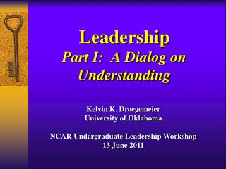 Leadership Part I:  A Dialog on Understanding