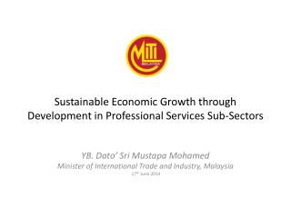 Sustainable Economic Growth through Development in Professional Services Sub-Sectors