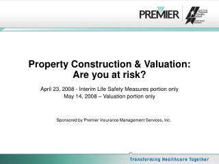 Property Construction & Valuation: Are you at risk?