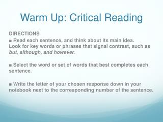 Warm Up: Critical Reading