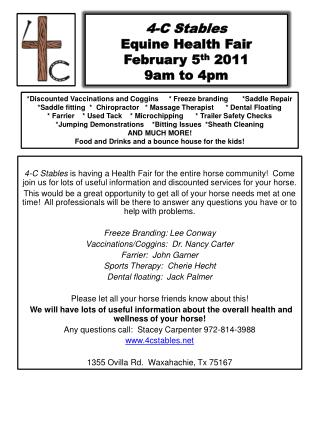 4-C Stables  Equine Health Fair February 5 th  2011 9am to 4pm