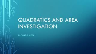 Quadratics and area investigation