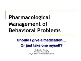 Pharmacological Management of Behavioral Problems