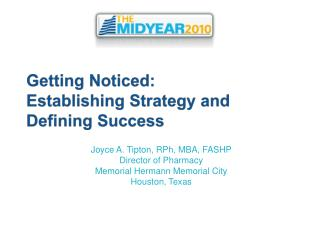 Getting Noticed: Establishing Strategy and Defining Success