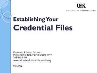 Establishing Your  Credential Files
