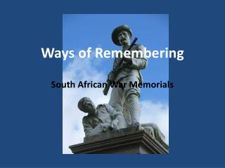 Ways  of Remembering
