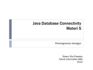 Java Database Connectivity Materi  5