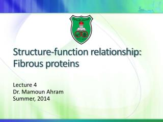 Structure-function relationship: Fibrous proteins