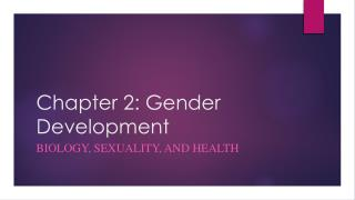 Chapter 2: Gender Development