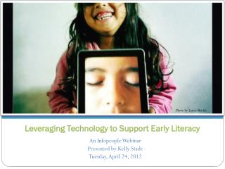 Leveraging Technology to Support Early Literacy