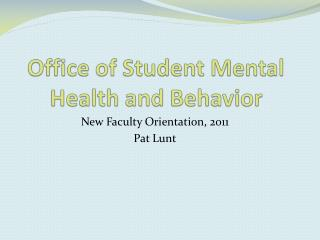 Office of Student Mental Health and Behavior