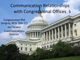 Communication Relationships with Congressional Offices