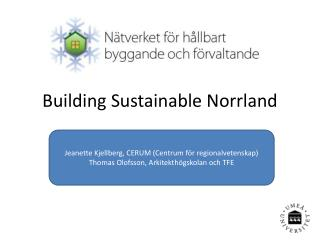 Building Sustainable Norrland