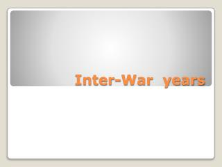 Inter-War  years