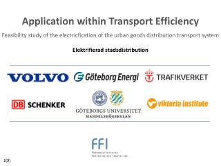 Application within  Transport  Efficiency