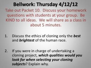 Bellwork : Thursday 4/12/12