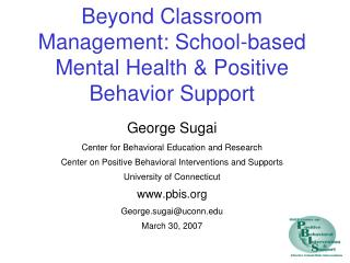 Beyond Classroom Management: School-based Mental Health & Positive Behavior Support