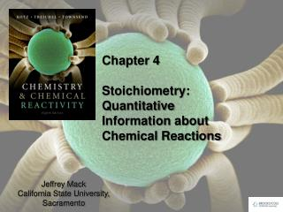 Chapter 4 Stoichiometry : Quantitative Information about Chemical Reactions