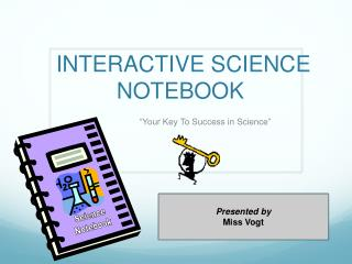 INTERACTIVE SCIENCE  NOTEBOOK