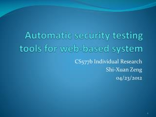 Automatic security  testin g tools  for web-based system