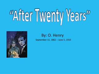 """After Twenty Years"""