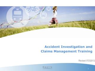 Accident Investigation and   Claims Management Training