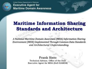 Maritime Information Sharing Standards and Architecture