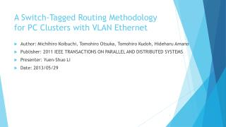 A Switch-Tagged Routing Methodology for PC Clusters with VLAN Ethernet