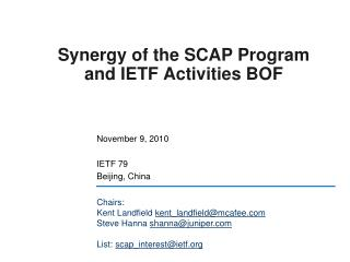 Synergy of the SCAP Program and IETF Activities BOF