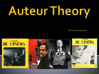 Auteur Theory director as author