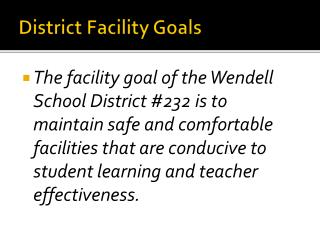 District Facility Goals