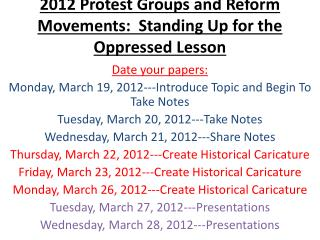 2012 Protest Groups and Reform Movements:  Standing Up for the Oppressed Lesson