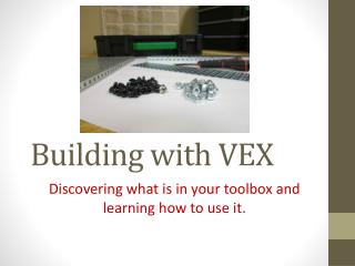 Building with VEX