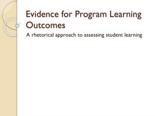 Evidence for Program Learning Outcomes