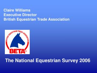 Claire Williams Executive Director British Equestrian Trade Association