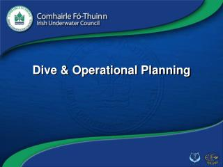 Dive & Operational Planning