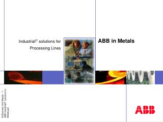 ABB in Metals