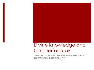 Divine Knowledge and Counterfactuals