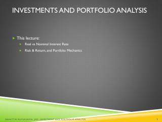 Investments  and Portfolio Analysis